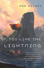 Cover of: Too Like the Lightning: Book One of Terra Ignota by Ada Palmer