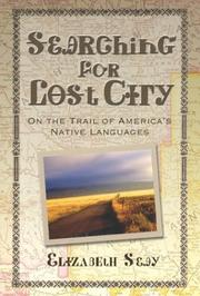 Cover of: Searching for lost city | Elizabeth Seay