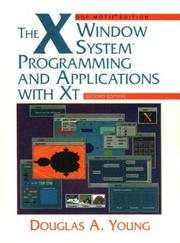 The X window system by Douglas A. Young