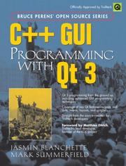 Cover of: C++ GUI programming with Qt3 | Jasmin Blanchette