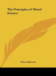Cover of: The Principles of Moral Science
