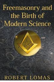 Cover of: Freemasonry and the Birth of Modern Science