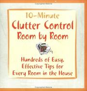 Cover of: 10-Minute Clutter Control Room By Room