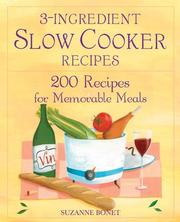 Cover of: 3-ingredient slow-cooker recipes | Sue Bonet