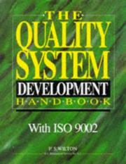 Cover of: Quality System Development Handbook, The | P. S. Wilton