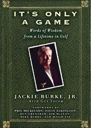 Cover of: It's only a game | Jackie Burke