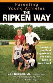 Cover of: Parenting Young Athletes the Ripken Way | Cal Ripken