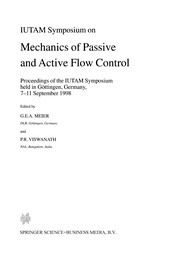 Cover of: Iutam Symposium on Mechanics of Passive and Active Flow Control | G. E. A. Meier