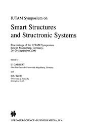 Cover of: IUTAM Symposium on Smart Structures and Structronic Systems | U. Gabbert
