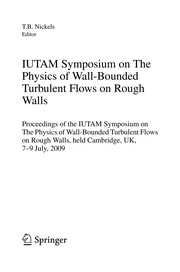 Cover of: IUTAM Symposium on The Physics of Wall-Bounded Turbulent Flows on Rough Walls | T. B. Nickels
