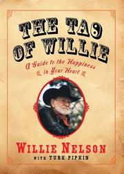 Cover of: The Tao of Willie: A Guide to the Happiness in Your Heart