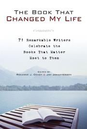 Cover of: The book that changed my life | Roxanne J. Coady, Joy Johannessen