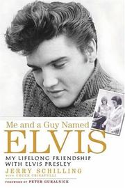 Cover of: Me and a Guy Named Elvis | Jerry Schilling, Chuck Crisafulli