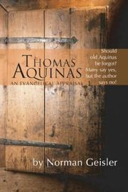 Cover of: Thomas Aquinas: An Evangelical Appraisal
