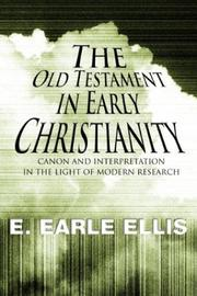 Cover of: The Old Testament in Early Christianity | E. Earle Ellis