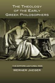 Cover of: The theology of the early Greek philosophers