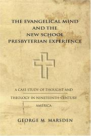 Cover of: The Evangelical Mind and the New School Presbyterian Experience
