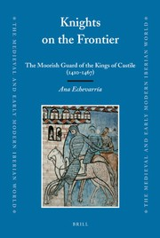 Cover of: The Moorish guard of the Kings of Castile (1410-1467) | Ana Echevarria