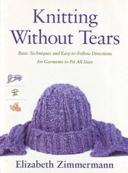 Cover of: Knitting without tears | Elizabeth Zimmermann