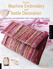 Cover of: Designer machine embroidery and textile decoration | Ellie Woodsford