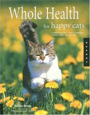 Cover of: Whole Health for Happy Cats | Sandy Arora