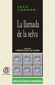 Cover of: La llamada de la selva by Jack London