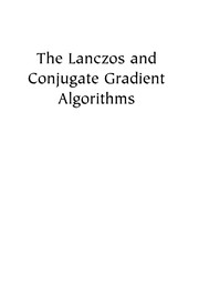 Cover of: The Lanczos and conjugate gradient algorithms