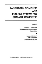 Cover of: Languages, Compilers and Run-Time Systems for Scalable Computers | Boleslaw K. Szymanski