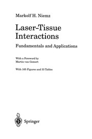 Cover of: Laser-Tissue Interactions | Markolf H. Niemz