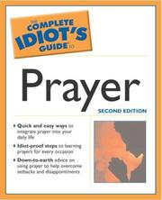 Cover of: The complete idiot's guide to prayer