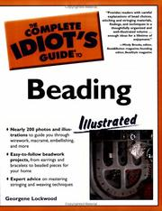 Cover of: The complete idiot's guide to beading illustrated