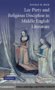 Cover of: Lay piety and religious discipline in Middle English literature | Nicole R. Rice