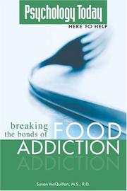 Cover of: Breaking the bonds of food addiction | Susan McQuillan