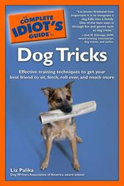 Cover of: The complete idiot's guide to dog tricks