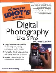 Cover of: The Complete Idiot's Guide to Digital Photography Like A Pro, 4E (The Complete Idiot's Guide) | Steven  Greenberg, Bob Shell