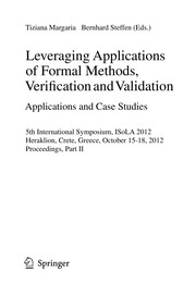 Cover of: Leveraging Applications of Formal Methods, Verification and Validation. Applications and Case Studies | Tiziana Margaria-Steffen