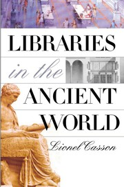 Cover of: Libraries in the ancient world | Lionel Casson