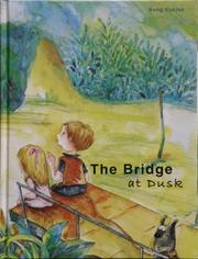 Cover of: The Bridge at Dusk |