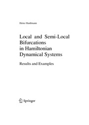 Cover of: Local and semi-local bifurcations in Hamiltonian dynamical systems | Heinz Hanssmann