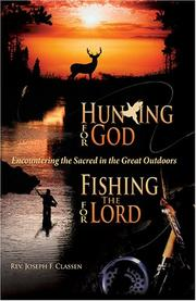 Hunting for God, fishing for the Lord