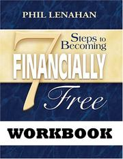 Cover of: 7 Steps to Becoming Financially Free | Phil Lenahan