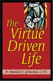 Cover of: The virtue driven life