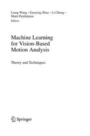 Cover of: Machine Learning for Vision-Based Motion Analysis | Liang Wang