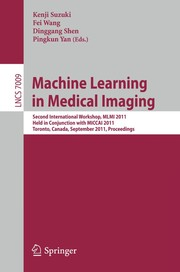 Cover of: Machine Learning in Medical Imaging | Kenji Suzuki