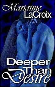 Cover of: Deeper Than Desire
