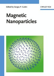 Cover of: Magnetic nanoparticles |