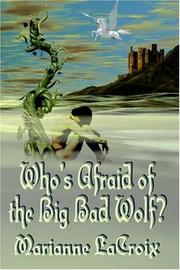 Cover of: Who's Afraid of the Big Bad Wolf?