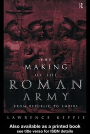Cover of: The making of the Roman army | L. J. F. Keppie