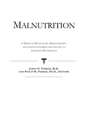 Cover of: Malnutrition | Philip M. Parker