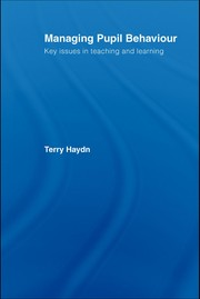Cover of: Managing pupil behaviour | Terry Haydn